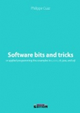 couverture du livre Software bits and tricks or applied programming thru examples in c, c++, c#, java, and sql